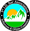 1st J.D. Bar Association - Jefferson and Gilpin Counties
